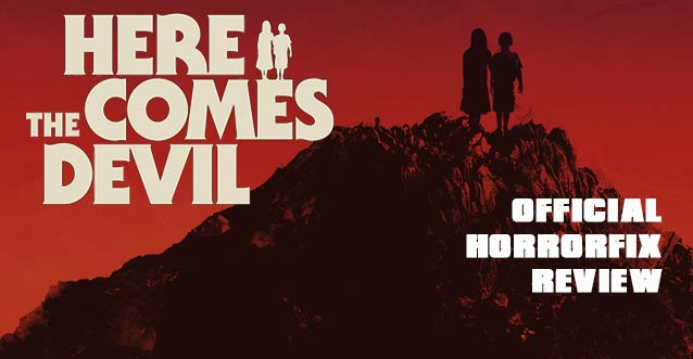 Here Comes the Devil HorrorFix Banner