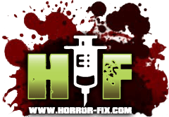 HorrorFix - Horror Movie News Reviews and More!