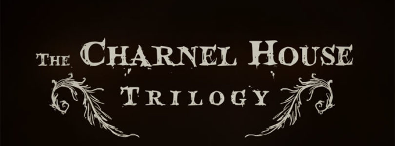 The Charnel House Trilogy (2015) Game Review