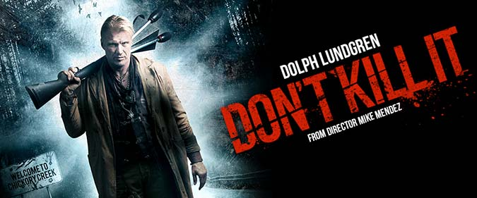 Dont-Kill-It-dolph-lundgren-horror