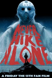 never-hike-alone-jason-voorhees-poster