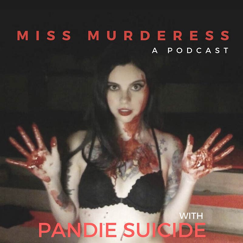 Miss-Murderess-with-Pandie-Suicide-Podcast-Artwork