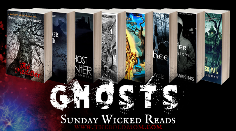 THE BOLD MOM_SUNDAY WICKED READS_GHOSTS_AD