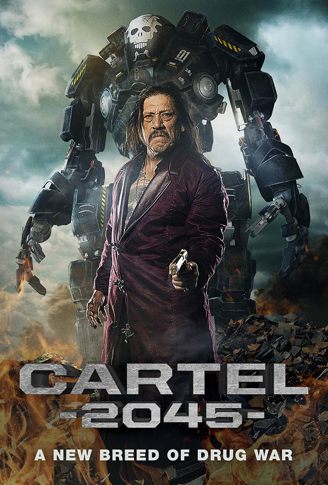 Cartel-2045-danny-trejo