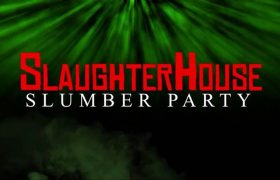 slaughter-house-slumber-party