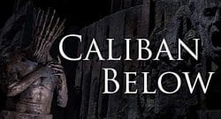 caliban_below