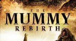 the-mummy-rebirth