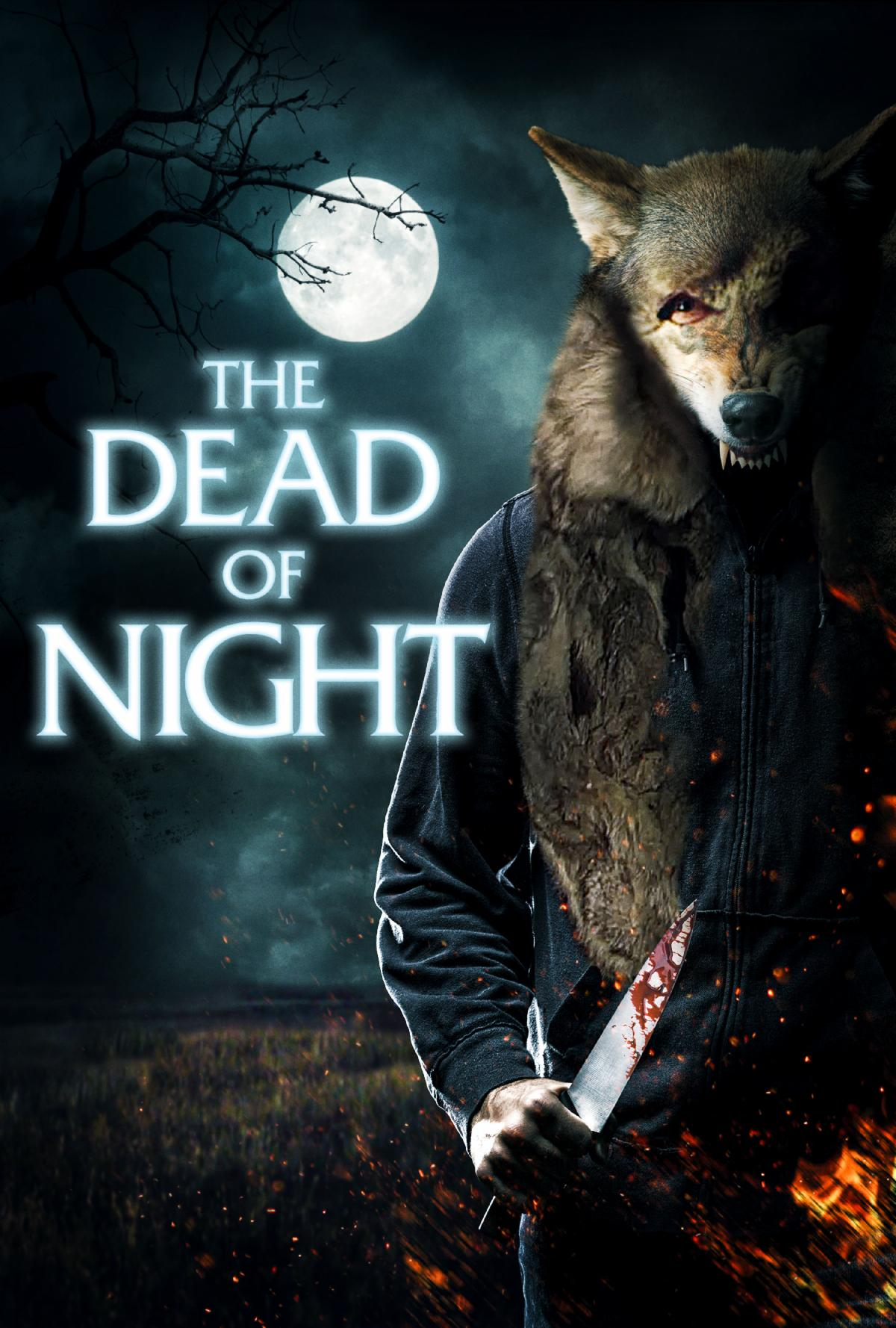 """The Dead of Night""  in Home Theaters, Digital and On Demand March 9, 2021"